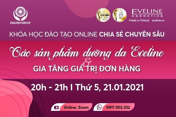 Khóa học đào tạo Online chia sẻ chuyên sâu các sản phẩm dưỡng da của Eveline